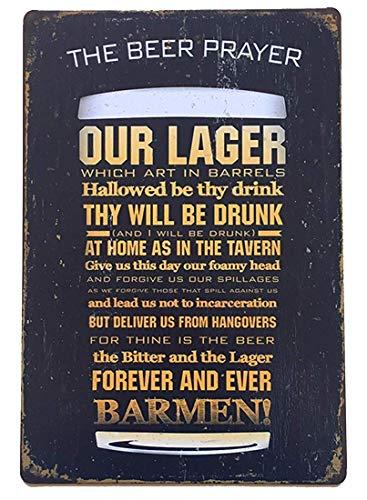 Metalen bord Grote Aluminium Tin Teken 12x16 inch Het Bier Gebed Vintage Home Muurdecoratie Retro Metalen Whiskey Bar Pub Poster Garage Diner Teken