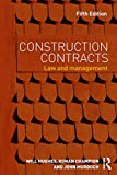 Construction Contracts: Law and Management (English Edition)