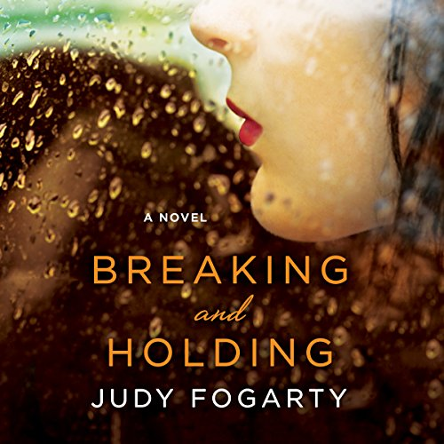 Breaking and Holding audiobook cover art