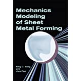 Mechanics Modeling of Sheet Metal Forming (Premiere Series Books)