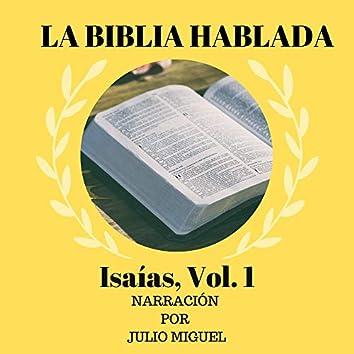 La Biblia Hablada: Isaías, Vol. 1