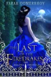 The Last of the Firedrakes by Oomerbhoy Farah (2015-08-15)