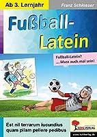 Fussball-Latein: ... Muss auch mal sein!