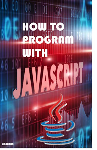 How to program with javascript: Programming with javascript