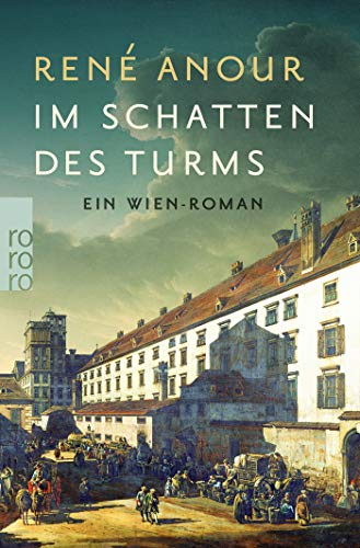 Im Schatten des Turms: Ein Wien-Roman