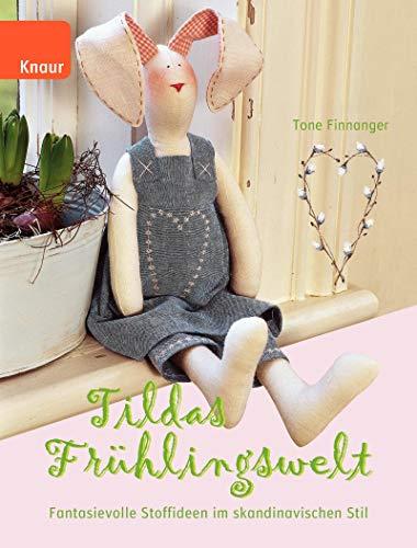 Tildas Frühlingswelt: Fantasievolle Stoffideen im skandinavischen Stil