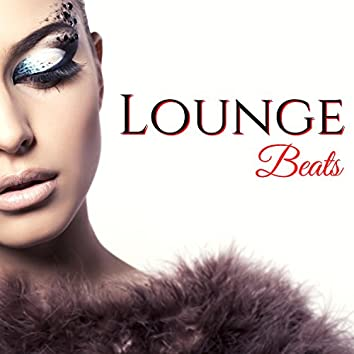 Lounge Beats - Luxury Lounge Background for Exotic Sex and Games