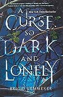 A Curse So Dark and Lonely (Cursebreaker)