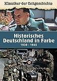 Historisches Deutschland in Farbe 1939 - 1945