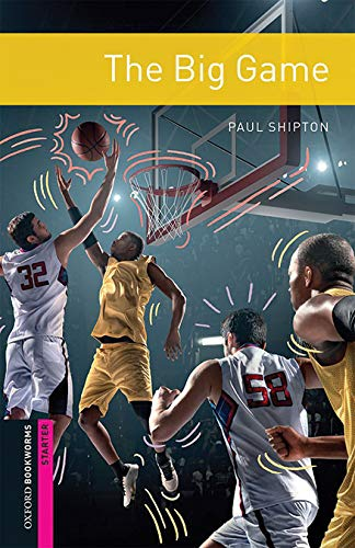 Oxford Bookworms Library: Oxford Bookworms Starter. The Big Game MP3 Pack