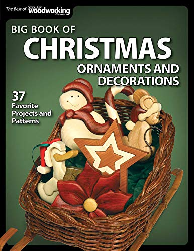 Compare Textbook Prices for Big Book of Christmas Ornaments and Decorations: 37 Favorite Projects and Patterns Fox Chapel Publishing Scroll Saw Designs for Santas, Wreaths, 3D & More using Fretwork, Compound, Intarsia, & Inlay First Edition ISBN 9781565236066 by SSW Editors