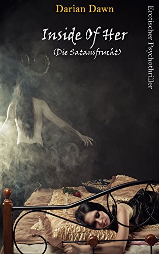 Inside Of Her: Die Satansfrucht