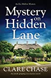 Mystery on Hidden Lane: An utterly gripping cozy mystery novel: 1 (An Eve Mallow Mystery)
