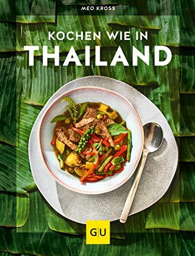 Kochen wie in Thailand: Hier schmeckt's original (GU Innovation)