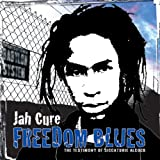 Songtexte von Jah Cure - Freedom Blues: The Testimony of Siccaturie Alcock