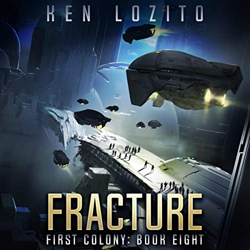 Fracture: First Colony, Book 8