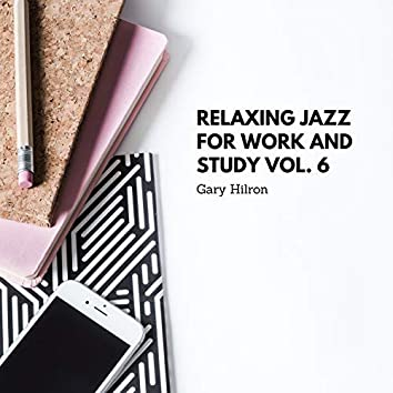 Relaxing Jazz for Work and Study vol. 6