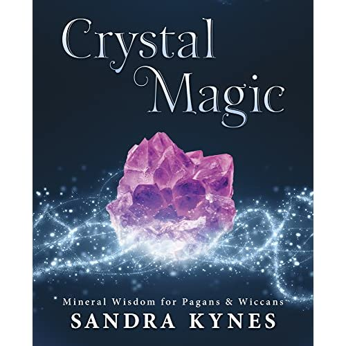 Crystal Magic: Mineral Wisdom for Pagans & Wiccans (English Edition)