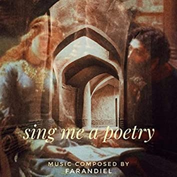 Sing Me A Poetry