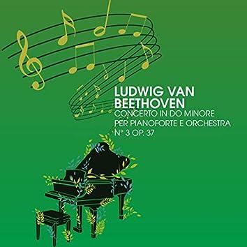 Concerto in Do minore per pianoforte e orchestra No. 3, Op.37