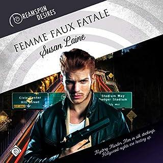 Femme Faux Fatal                   Autor:                                                                                                                                 Susan Laine                               Sprecher:                                                                                                                                 John Solo                      Spieldauer: 7 Std. und 39 Min.     1 Bewertung     Gesamt 5,0