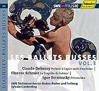 ディアギレフとロシア・バレエ団の音楽 Vol.3 (Les Ballets Russes Vol.3 - Debussy , Florent Schmitt and Stravinsky / Cambreling)