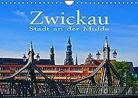 Zwickau - Stadt an der Mulde (Wandkalender 2022 DIN A4 quer): Zwischen Vogtland und Erzgebirge (Monatskalender, 14 Seiten )