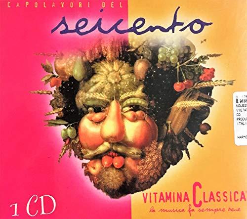 Capolavori del Seicento - Vitamina Classica la musica fa sempre bene
