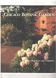 Chicago Botanic Garden: Portrait of a Garden