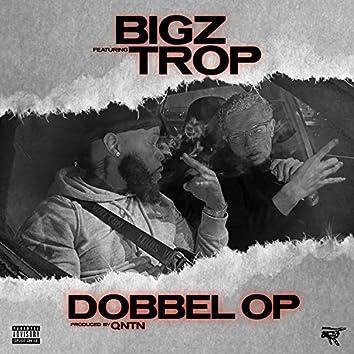 Dobbel Op (feat. Trop)