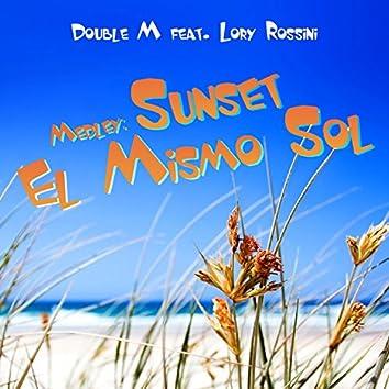 Medley: Sunset / El Mismo Sol