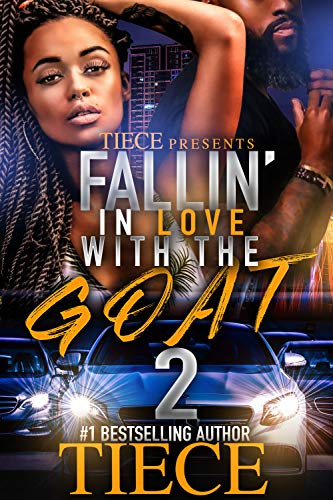 Falling In Love With The Goat 2: Urban Fiction Love Story