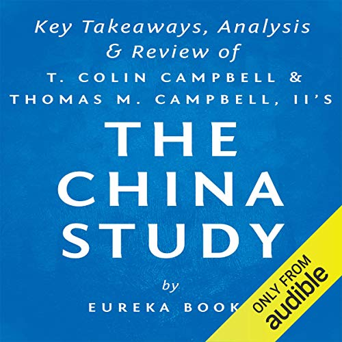 The China Study: The Most Comprehensive Study of Nutrition Ever Conducted and the Startling Implications for Diet cover art