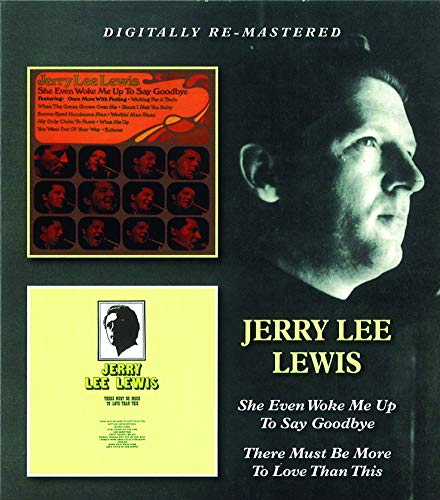 Jerry Lee Lewis - She Even Woke Me Up To..