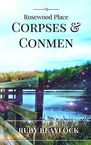 Corpses & Conmen (Rosewood Place Mysteries Book 2)