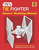 Star Wars TIE Fighter Owners' Workshop Manual: Imperial and First Order Models