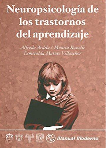 Neuropsicologia de Los Trastornos del Aprendizaje (Spanish Edition)
