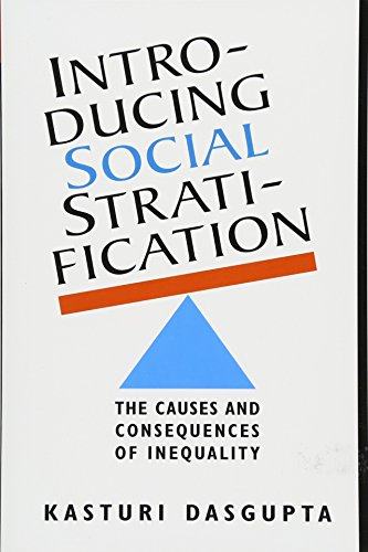 Introducing Social Stratification: The Causes and Consequences of Inequality