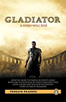 Penguin Readers: Level 4 GLADIATOR (MP3 PACK) (Pearson English Graded Readers)