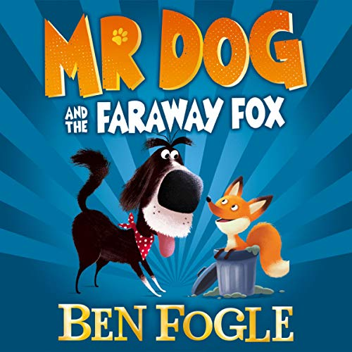 Mr Dog and the Faraway Fox cover art