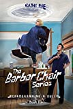 Deprogramming A Bully: The Barber Chair series ~ Book 1