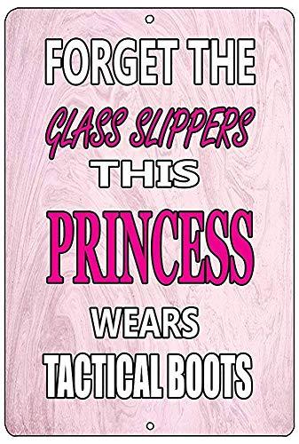 HONGXIN Olvídese de las zapatillas de cristal Esta princesa lleva botas tácticas signos de metal decoración de la pared vintage accesorios para el hogar bar accesorios casa hombre signos cueva