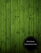 Material Engineer Log: Material Scientist Log