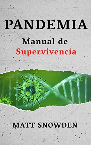 Pandemia:  Manual de supervivencia de [Matt Snowden]
