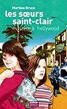 Les soeurs Saint-Clair : Enquête à Hollywood par Bruce