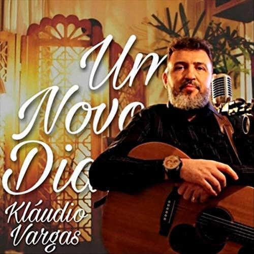 Um Novo Dia (feat. Gabriel Vargas, Luísa Vargas, Márcio Pereira, Ismael Ramos,...