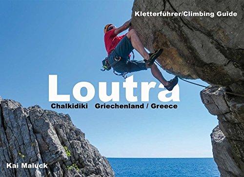 Kletterführer Loutra: Chalkidiki - Griechenland