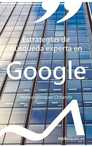 Estrategias de búsqueda experta en Google (Libros y manuales de la ...