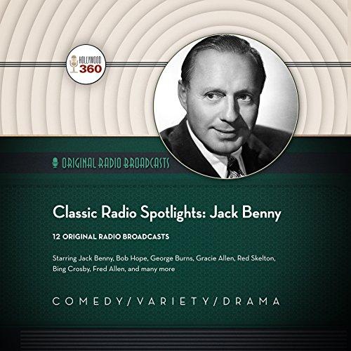 Couverture de Classic Radio Spotlights: Jack Benny