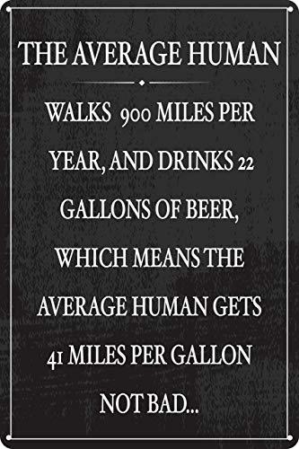 The Average Human Drinkar 22 liter öl 30 cm x 20 cm rolig tennskylt garage sovsal bar pub man cave dekor